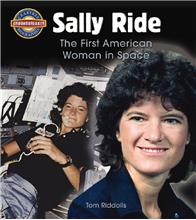 Sally Ride: The First American Woman in Space - HC