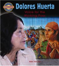 Dolores Huerta: Voice for the Working Poor - PB