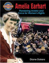 Amelia Earhart: Pioneering Aviator and Force for Women