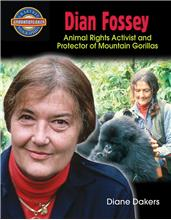 Dian Fossey: Animal Rights Activist and Protector of Mountain Gorillas - HC