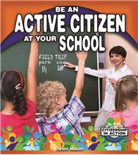 Be an Active Citizen at Your School - HC