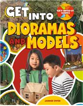 Get into Dioramas and Models - HC