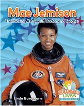 Mae Jemison: Trailblazing Astronaut, Doctor, and Teacher - PB