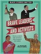 Brave Leaders and Activists - HC