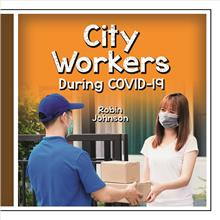 City Workers During COVID-19 - HC
