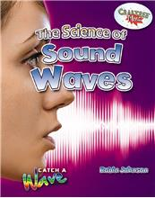 The Science of Sound Waves - HC