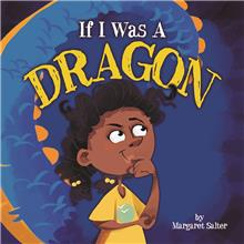 If I Was A Dragon - PB