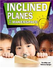 Inclined Planes in My Makerspace - HC