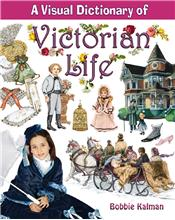 A Visual Dictionary of Victorian Life - PB