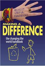 Making a Difference: The Changing the World Handbook - HC