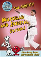 The Mighty Muscular and Skeletal Systems: How do my bones and muscles work? - HC
