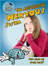 The Astounding Nervous System: How does my brain work? - PB
