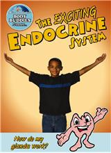 The Exciting Endocrine System: How do my glands work? - PB