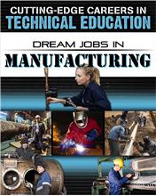 Dream Jobs in Manufacturing - HC