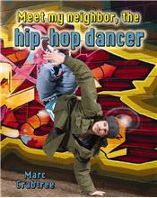 Meet my neighbor, the Hip-Hop Dancer - PB