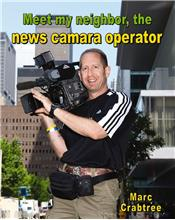 Meet my neighbor, the News Camera Operator - PB