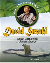 David Suzuki: Doing Battle with Climate Change - PB