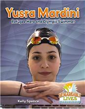 Yusra Mardini: Refugee Hero and Olympic Swimmer - HC