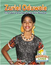 Zuriel Oduwole: Filmmaker and Campaigner for Girls