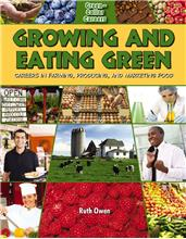 Growing and Eating Green: Careers in Farming, Producing, and Marketing Food - HC