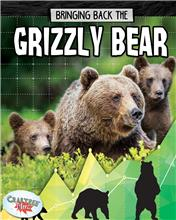 Bringing Back the Grizzly Bear - HC