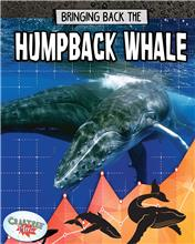 Bringing Back the Humpback Whale - HC