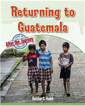 Returning to Guatemala - HC