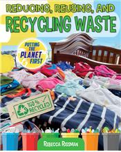 Reducing, Reusing, and Recycling Waste - PB