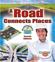 A Road Connects Places - HC
