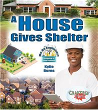 A House Gives Shelter - PB