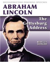 Abraham Lincoln: The Gettysburg Address - HC