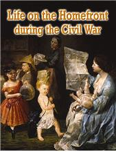 Life on the Homefront during the Civil War - PB
