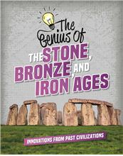 The Genius of the Stone, Bronze, and Iron Ages - HC