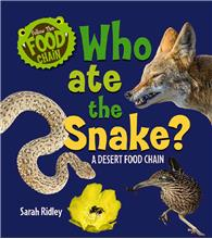 Who Ate the Snake? A Desert Food Chain - PB