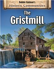 The Gristmill (revised edition) - HC