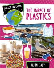 The Impact of Plastics - HC