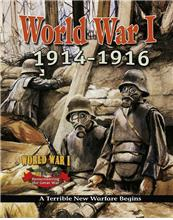 World War I: 1914�1916 — A Terrible New Warfare Begins - eBook