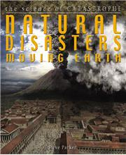 Natural Disasters: Moving Earth - HC