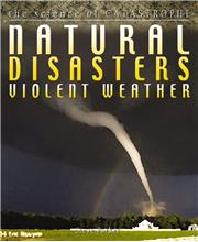 Natural Disasters: Violent Weather - PB