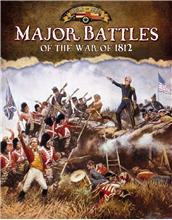 Major Battles of the War of 1812 - HC