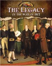 The Legacy of the War of 1812 - PB