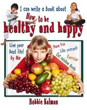 I can write a book about how to be healthy and happy - HC
