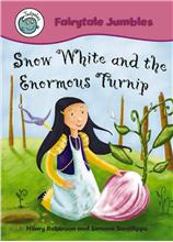 Snow White and the Enormous Turnip - PB