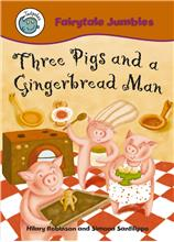 Three Pigs and a Gingerbread Man - PB