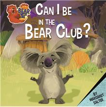 Can I Be in the Bear Club? - PB