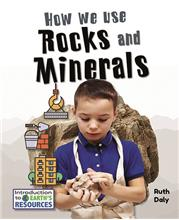 How We Use Rocks and Minerals - PB