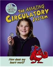 The Amazing Circulatory System: How does my heart work? - eBook