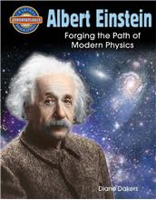 Albert Einstein: Forging the Path of Modern Physics - eBook
