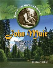 John Muir: Protecting and Preserving the Environment-ebook