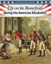 Life on the Homefront during the American Revolution - eBook
